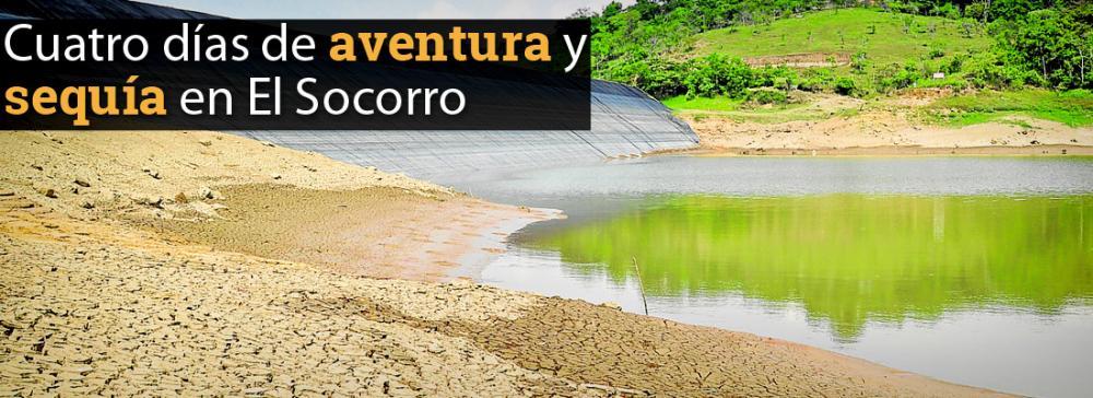 Cuatro días de aventura y sequía en El Socorro
