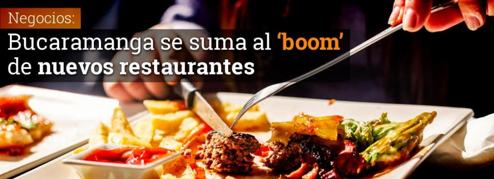 Bucaramanga se suma al 'boom' de nuevos restaurantes