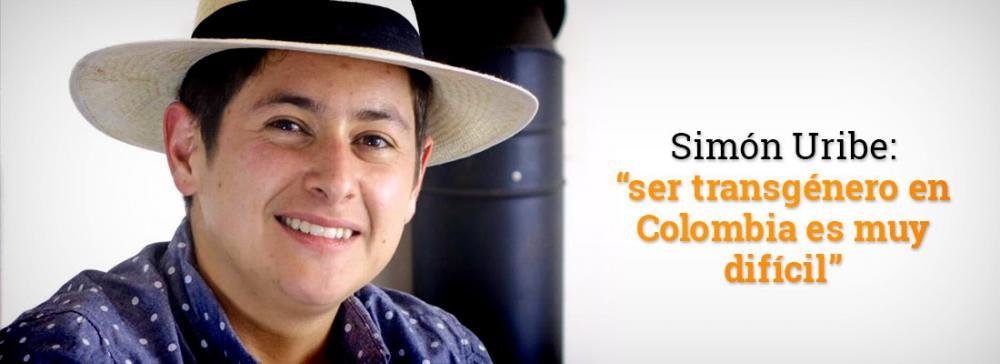 """Simón Uribe: """"ser transgénero en  Colombia es muy difícil"""""""