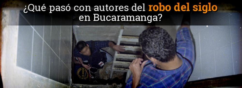 ¿Qué pasó con autores del robo del siglo en Bucaramanga?