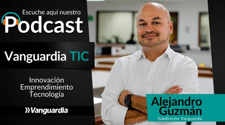Podcast: Vanguardia TIC