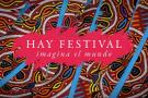 Los imperdibles del  'Hay Festival 2019'
