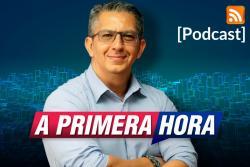 Podcast: A primera hora